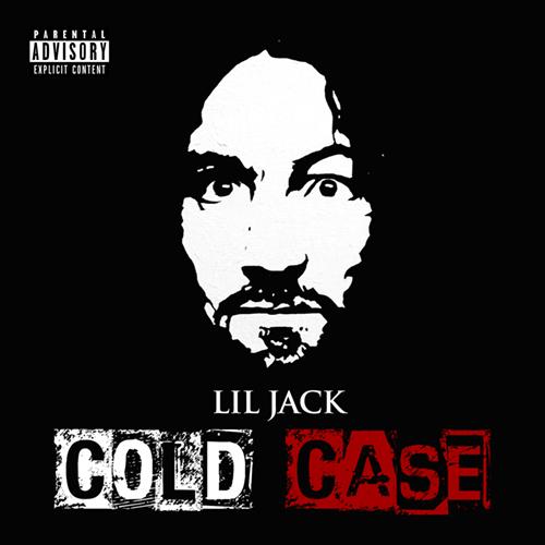 Lil Jack - Cold Case