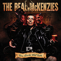 Real Mckenzies, The - Two Devils Will Talk