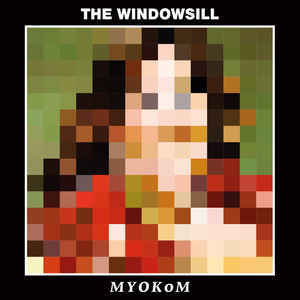 Windowsill, The - Myokom