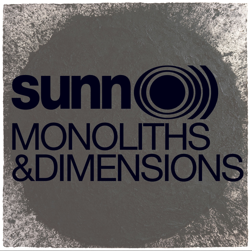 Sunn O))) - Monoliths & Dimensions (Southern Lord Records)