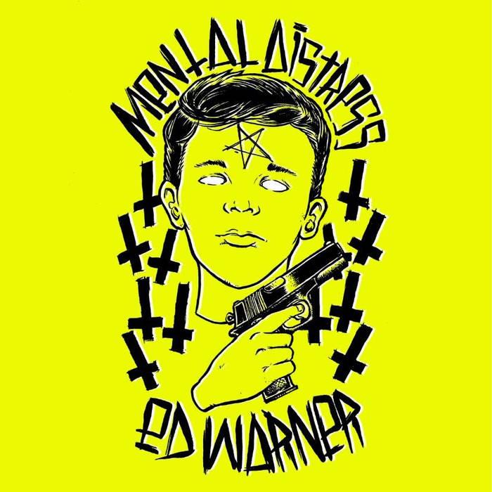 Mental Distress - Ed Warner - split