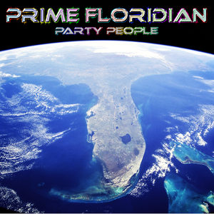 Party People by PRIME FLORIDIAN