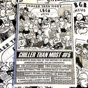 CHILLER THAN MOST FANZINE #5 [Zine]