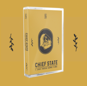 Chief State - I Just Need Some Time Cassette