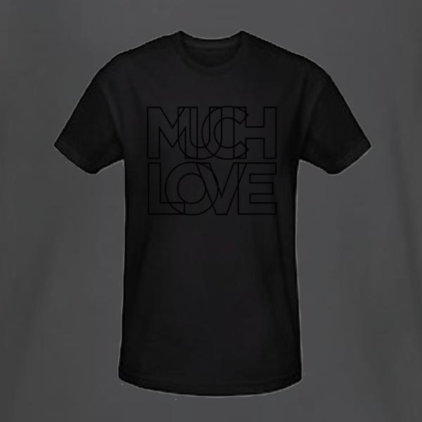 Much Love Black on Black T Shirt