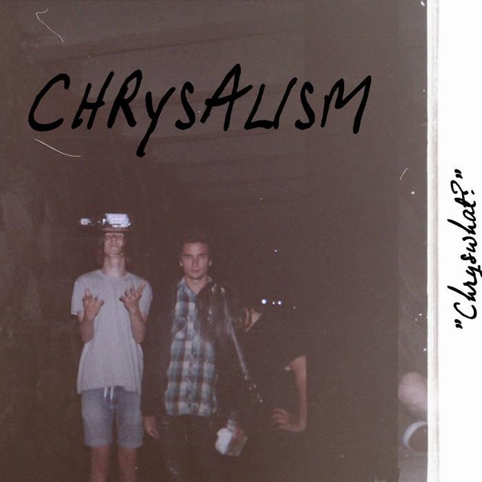 BPR005: Chrysalism -
