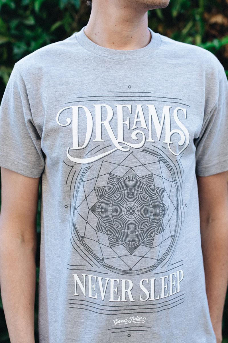 Dreams Never Sleep