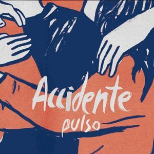 Accidente - Pulso (12'')