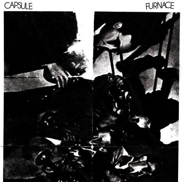 Capsule / Furnace - Split (7'')