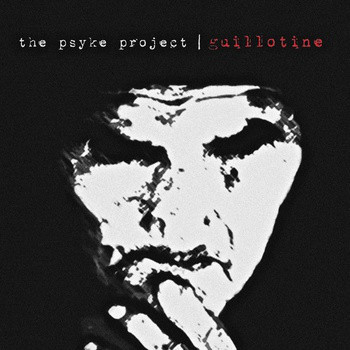 The Psyke Project – Guillotine (12'' + CD)