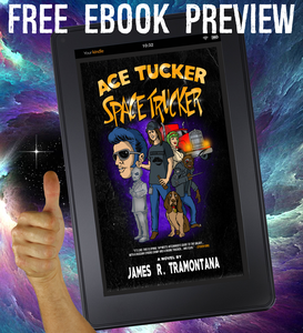 Ace Tucker Space Trucker NOVEL PREVIEW