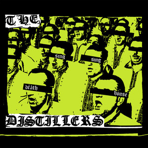 The Distillers - Sing Sing Death House LP