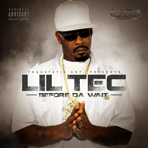 Lil Tec - Before Da Wait