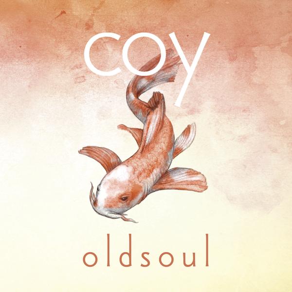 oldsoul - coy