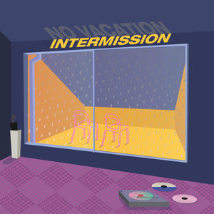 No Vacation - Intermission LP