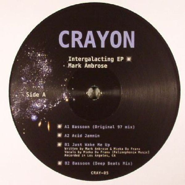 Mark Ambrose ‎– Intergalacting EP (Crayon)