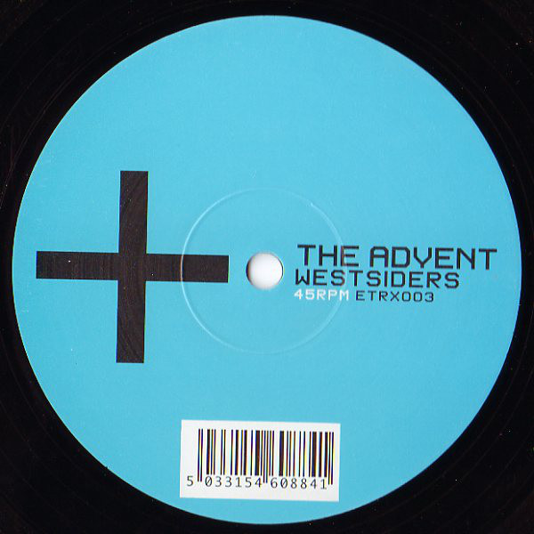 The Advent ‎– Westsiders (Electrix Records)