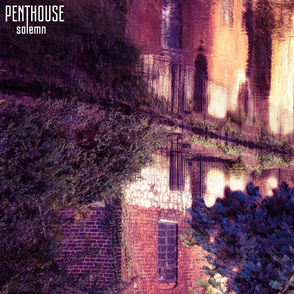 Penthouse - Solemn