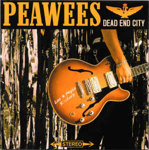 The Peawees - Dead End City
