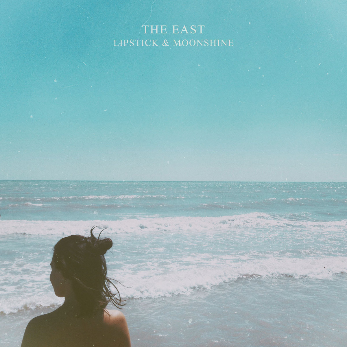The EAST - Lipstick & Moonshine