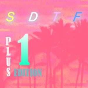 Sexy Dex & The Fresh - Plus 1 Edition