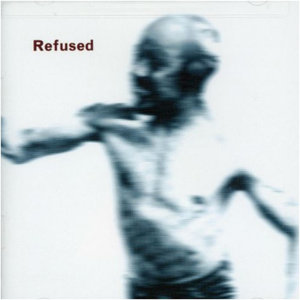 Refused - Songs to Fan the Flames of Discontent LP