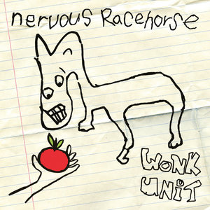 Wonk Unit - Nervous Racehorse LP