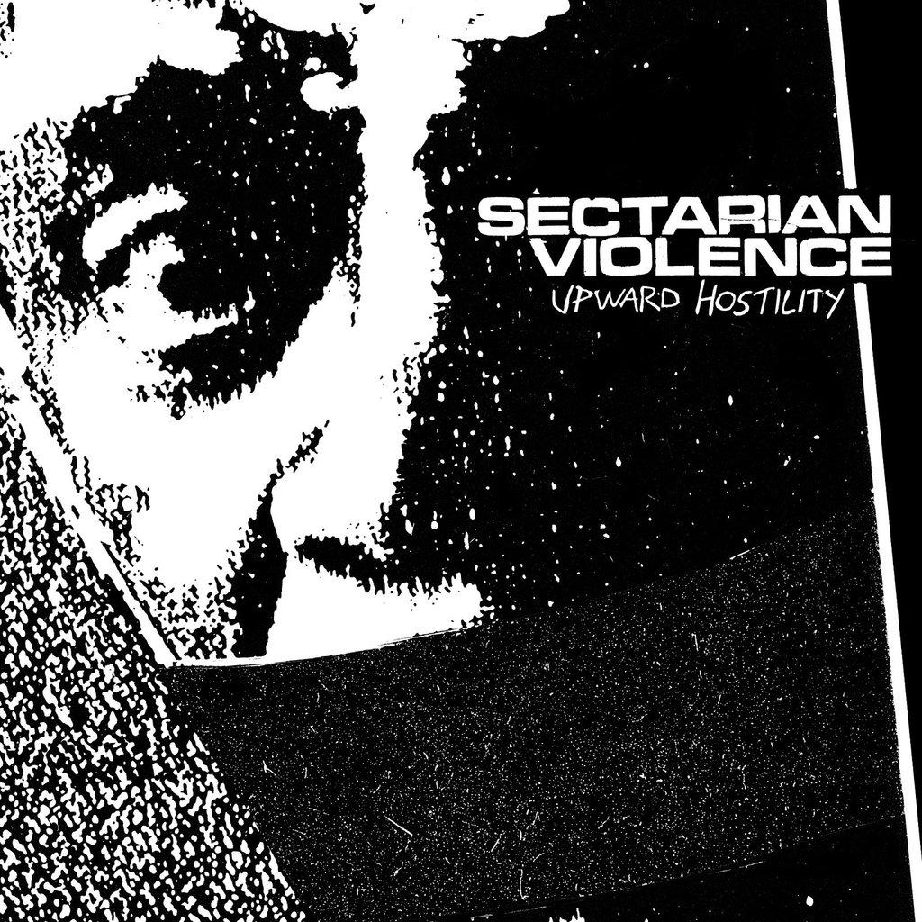 Sectarian Violence - Upward Hostility