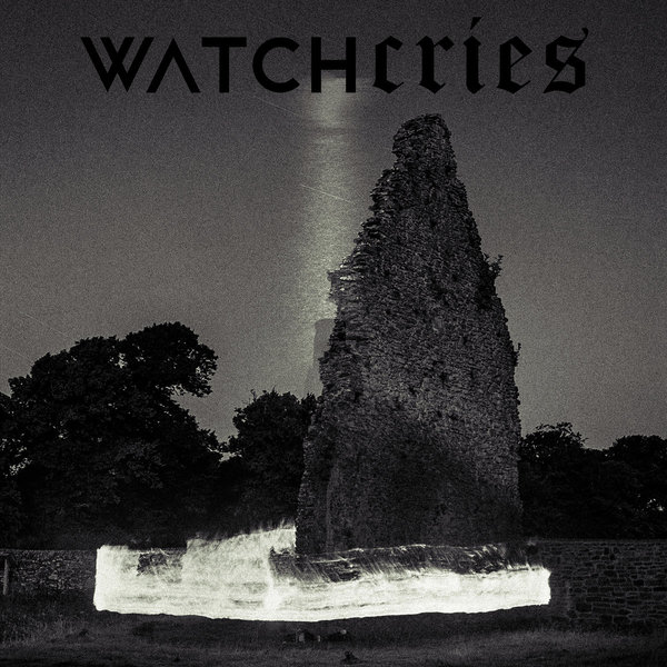 Watchcries - Wraith