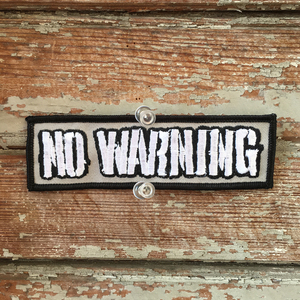 No Warning Embroidered Patch