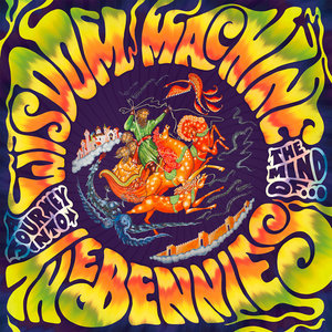 The Bennies - Wisdom Machine LP