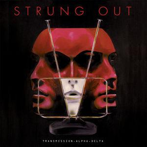 Strung Out - Transmission. Alpha. Delta