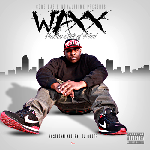 Waxx - Hustlas State of Mind