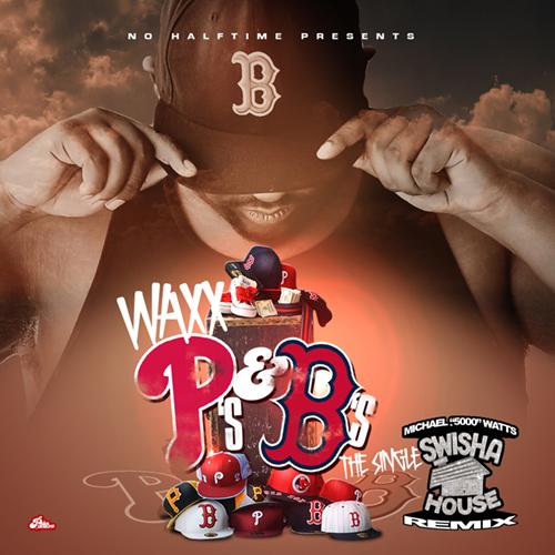 Waxx - P's & B's (Swishahouse Remix)
