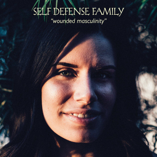 Self Defense Family - Wounded Masculinity 12