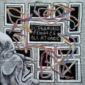 Screaming Females - All At Once LP/TAPE