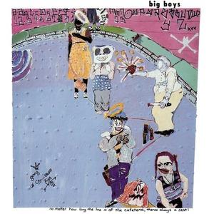 Big Boys - No Matter How Long... LP