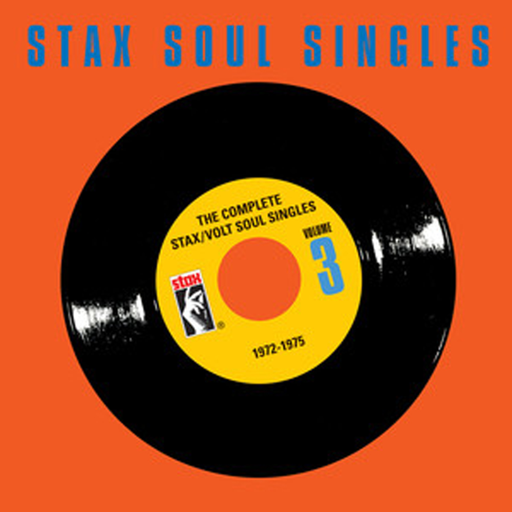 The Complete Stax/Volt Soul Singles, Vol. 3: 1972-1975 (10 CD box)