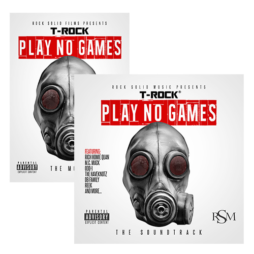 T-Rock - Play No Games (The Movie & Soundtrack)