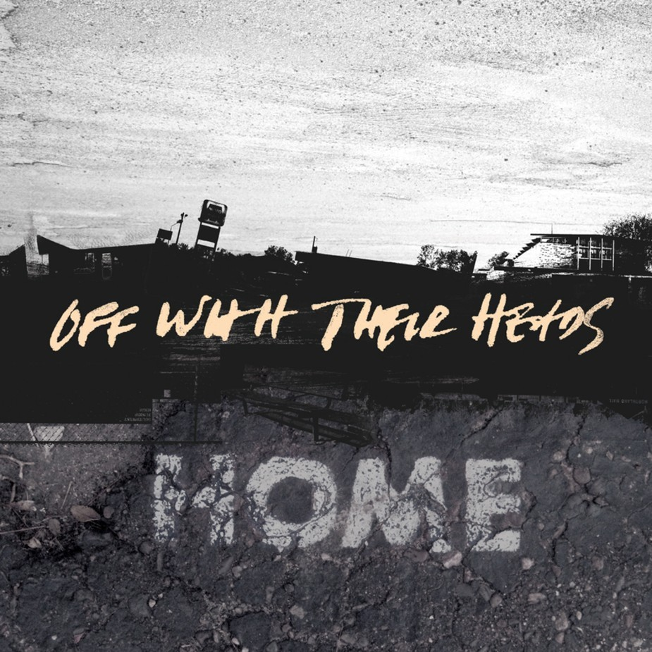 Off With Their Heads - Home LP