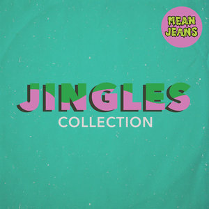 Mean Jeans - Jingles Collection LP