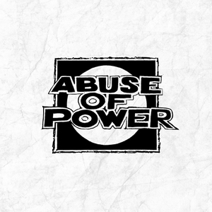 ABUSE OF POWER ´Abuse Of Power´ 7