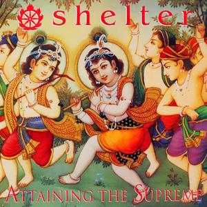 SHELTER ´Attaining The Supreme´