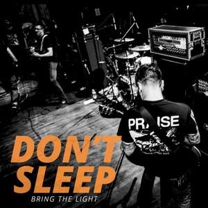 DON'T SLEEP ´Bring the Light´