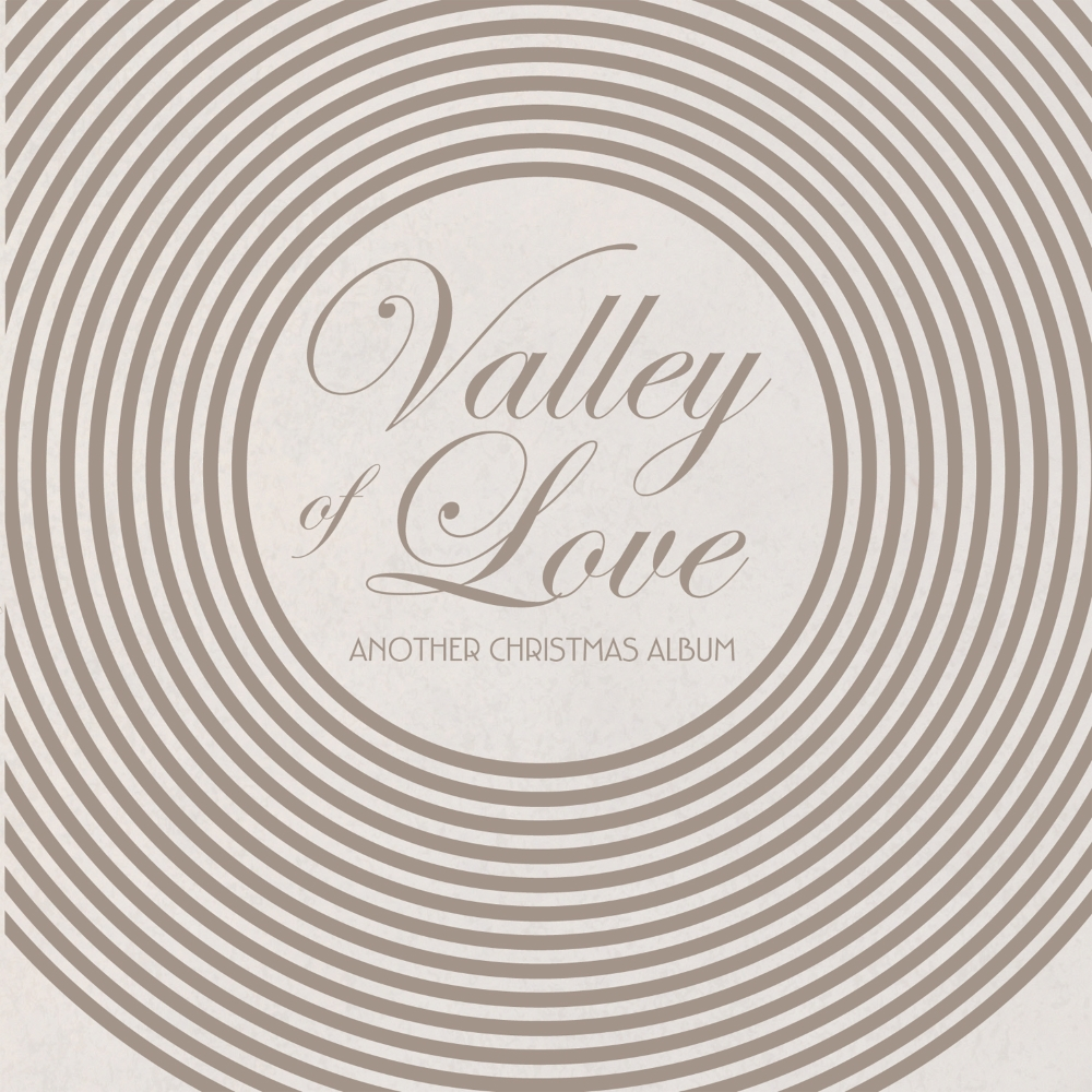 Valley Of Love - Another Christmas Album