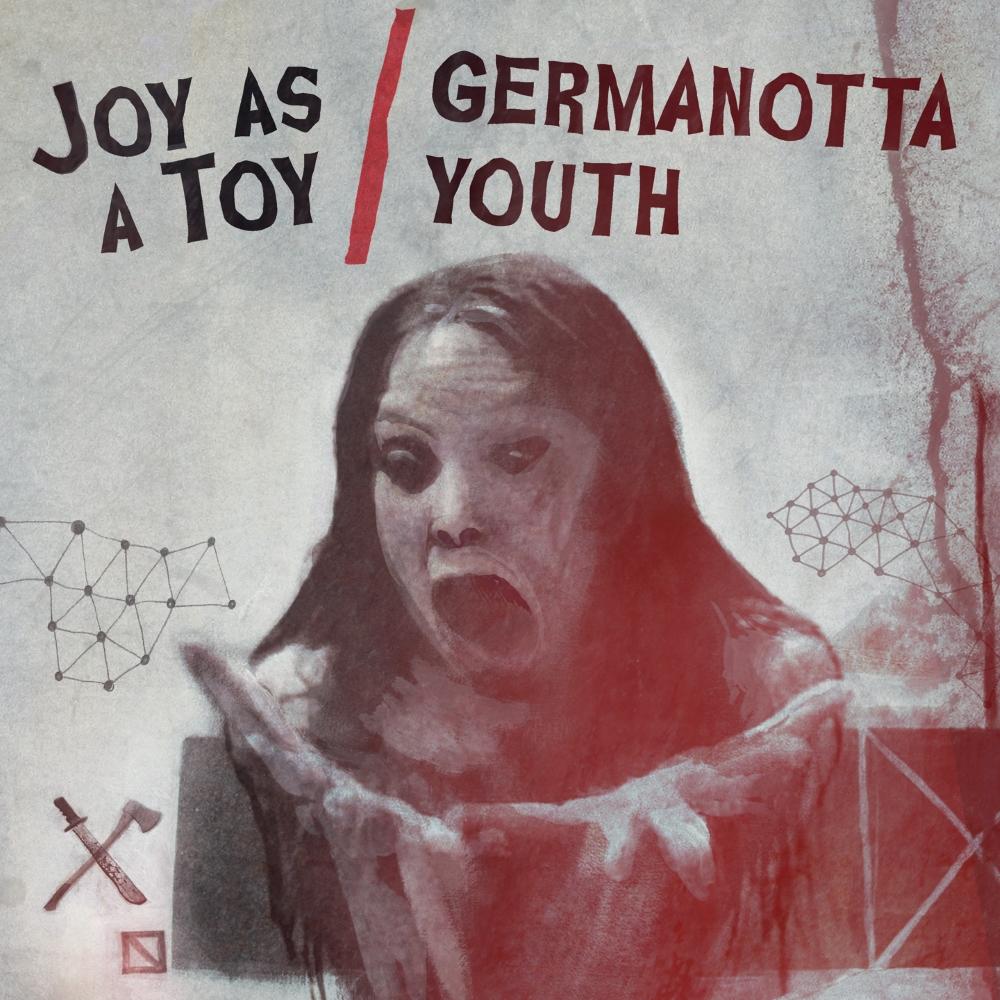 Joy As A Toy / Germanotta Youth