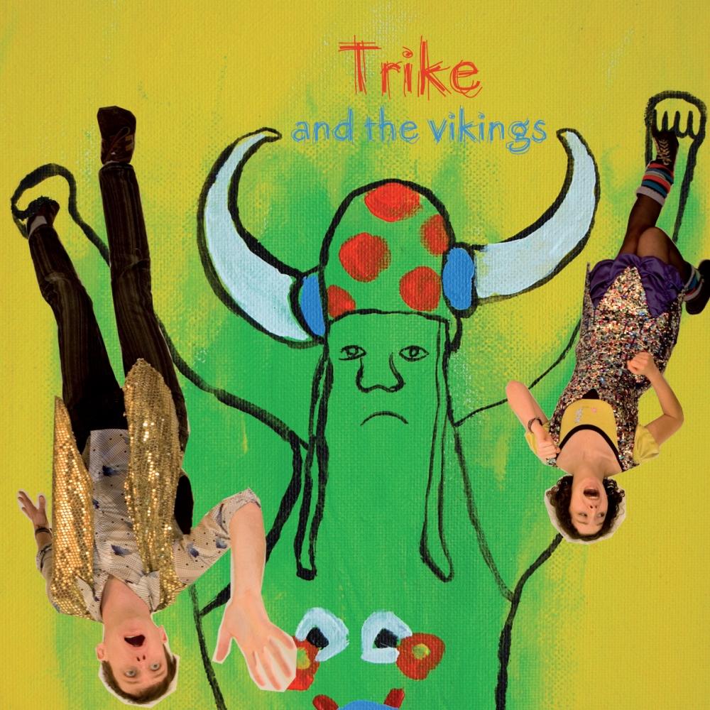 Trike - Trike & The Vikings
