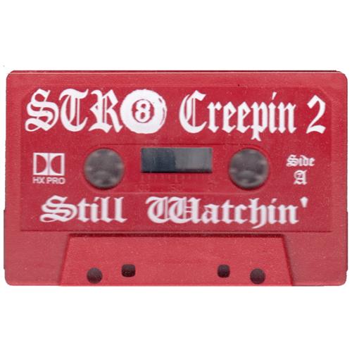 Str8 Creepin 2: Still Watchin'