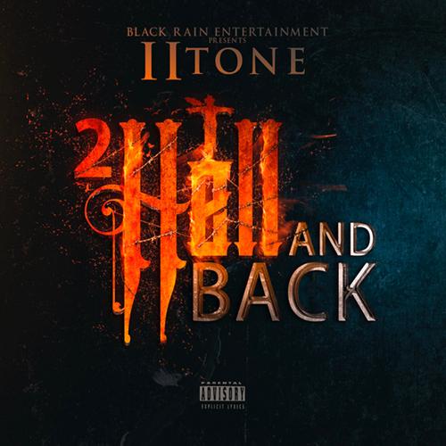 II Tone - 2 Hell & Back