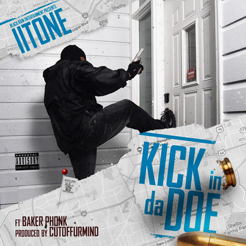 II Tone - Kick In Da Doe